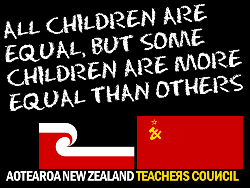 NZ Teachers Council - All children are equal but some are more equal than others